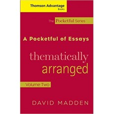 A Pocketful of Essays: Thematically Arranged, Volume II