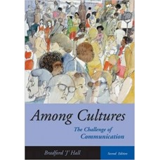 Among Cultures: The Challenge of Communication (with Info Trac)