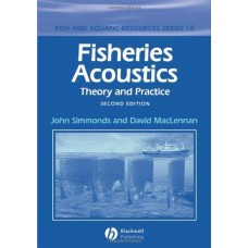 Fisheries Acoustics: Theory and Practice