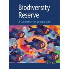 Biodiversity Reserve: A Goldmine for Aquaculture