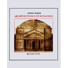 Architectonics of Humanism: Essays on Number in Architecture