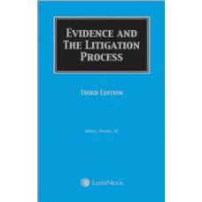 Evidence and the Litigation Process
