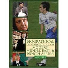 Biographical Encyclopedia of Modern Mid E & Nrthn Africa 2V