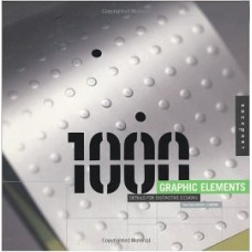 1,000 Graphic Elements: Special Details for Distinctive Designs