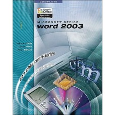 Microsoft Office Word 2003 Complete