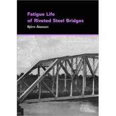 Fatigue Life of Riveted Railway Bridges