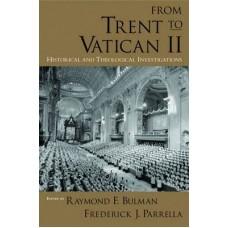 From Trent to Vatican II