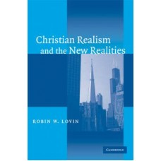 Christian Realism and the New Realities