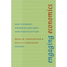 Engaging Economics: New Testament Scenario and early Christian