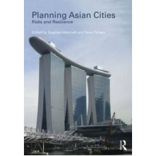Planning Asian Cities : Risks and Resilience