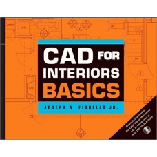 CAD for Interiors Basics with DVD-ROM