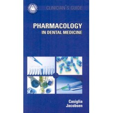 AAOM Clinician's Guide: Pharmacology in Dental Medicine