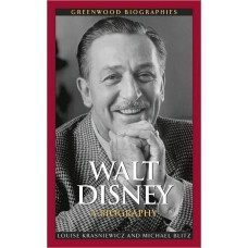 Walt Disney : A Biography