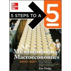 5 Steps To A 5 Ap Microeconomics/Macroeconomics