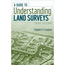 A Guide to Understanding Land Surveys