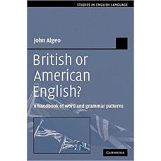British or American English?: A Handbook of Word and Grammar Patterns