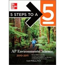 5 Steps To A 5 Ap Environmental Science, 2010-2011