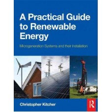 A Practical Guide to Renewable Energy: Power Systems and the