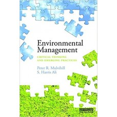 Environmental Management: Critical Thinking and Emerging Practices