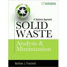 A Systems Approach: Solid Waste Analysis and Minimization