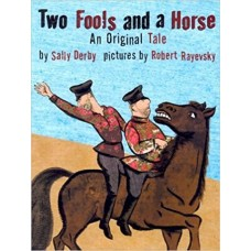 Two Fools and a Horse