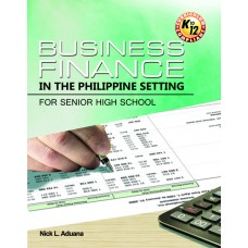Business Finance in the Philippine Setting for Senior High School