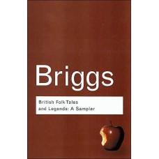 British Folk Tales and Legends: A Sampler