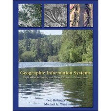 Geographic Information Systems: Applications in Forestry and Natural Resources Management