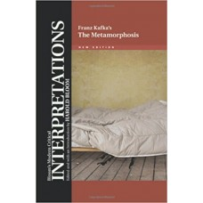 The Metamorphosis (Bloom's Modern Critical Interpretations)