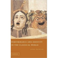 Performance and Identity in the Classical World