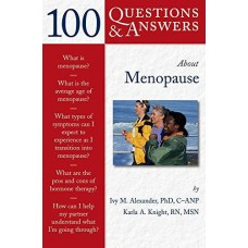 100 Questions and Answers: About Menopause