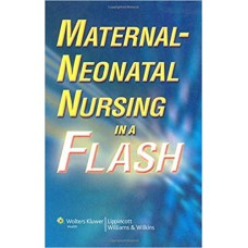 Maternal-Neonatal Nursing in a Flash