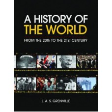 A History of the World: From the 20th to the 21st Century
