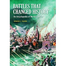 Battles that Challenged History : An Encyclopedia of World Conflict