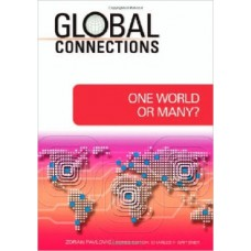 Global Connections: One World or Many?