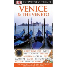 Eyewitness Travel Guide: Venice and the Veneto
