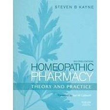 Homeopathic Pharmacy: Theory and Practice