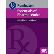 Remington: Essentials of Pharmaceutics