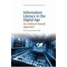 Information Literacy in the Digital Age: An Evidence-Based Approach