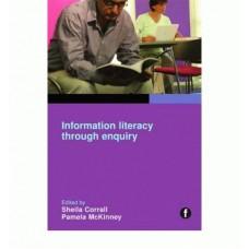 Information Literacy Through Inquiry