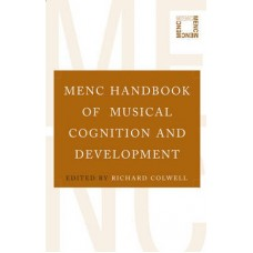 Menc Handbook of Musical Cognition and Development in Music