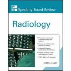 McGraw-Hill Specialty Board Review: Radiology