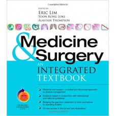 Medicine and Surgery: An integrated Textbookwith Student Consult Online Access