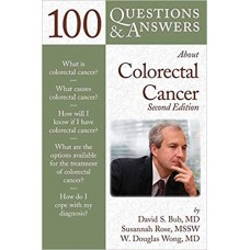 100 Questions & Answers About Colorectal Cancer
