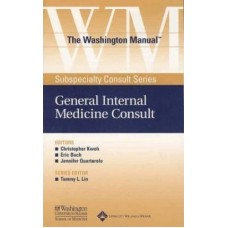 The Washington Manual Subspecialty Consult Series: General Internal Medicine Consult