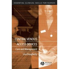 Central Venous Access Devices: Care and Management