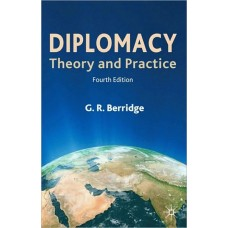 Diplomacy: Theory and Practice