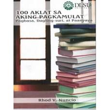 100 Aklat sa Aking Pagkamulat: Pagbasa, Dagling-Suri, at Panyaya