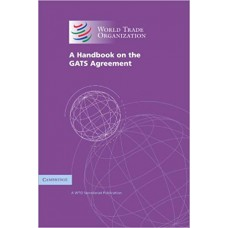 A Handbook on the GATS Agreement: A WTO Secretariat Publication