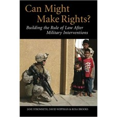 Can Might Make Rights?: Building the Rule of Law after Military Interventions